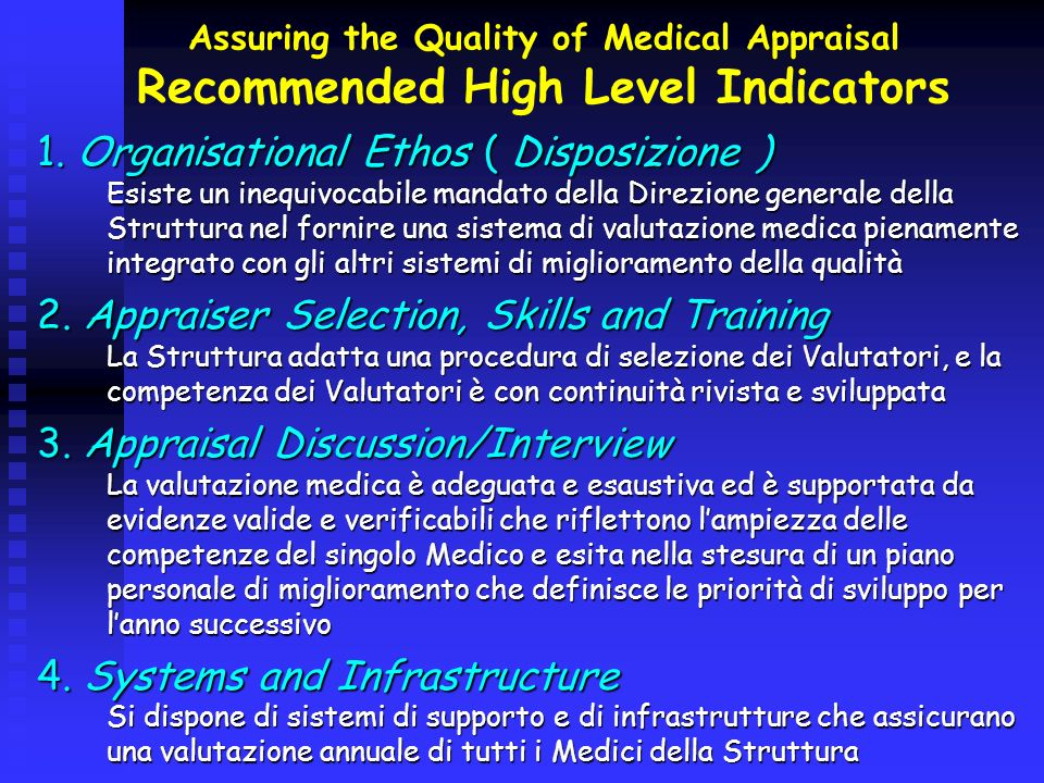Assuring the Quality of Medical Appraisal Recommended High Level Indicators
