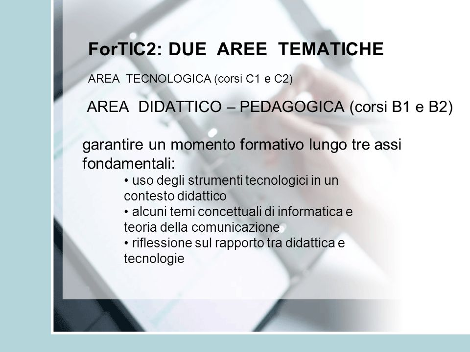 ForTIC2: DUE AREE TEMATICHE