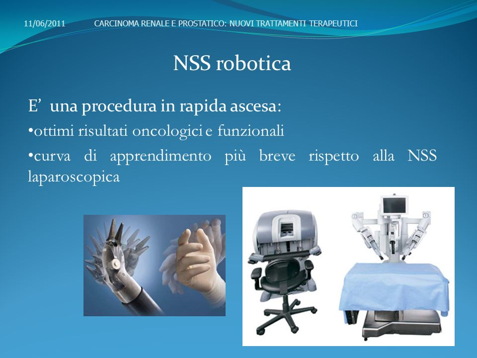 NSS robotica E' una procedura in rapida ascesa: