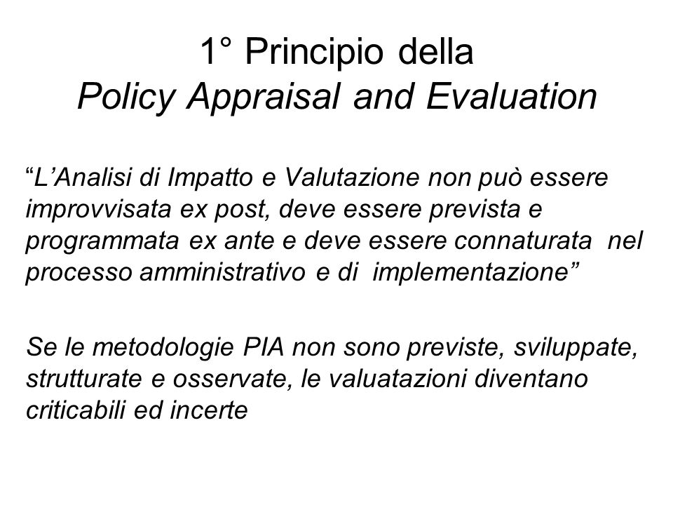 1° Principio della Policy Appraisal and Evaluation