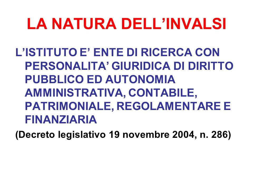 LA NATURA DELL'INVALSI