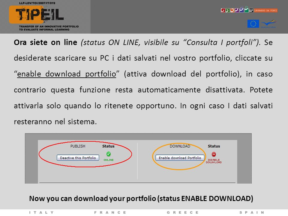 Now you can download your portfolio (status ENABLE DOWNLOAD)