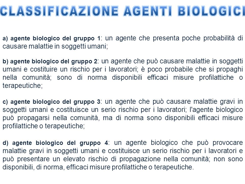 CLASSIFICAZIONE AGENTI BIOLOGICI
