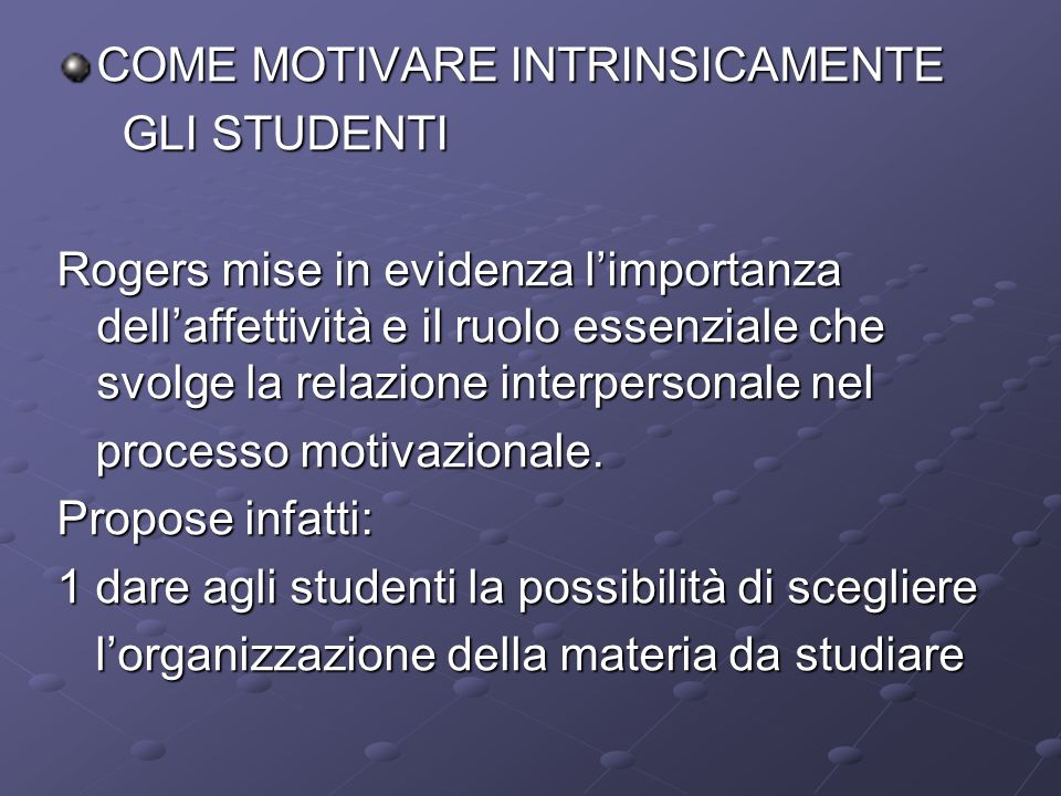 COME MOTIVARE INTRINSICAMENTE