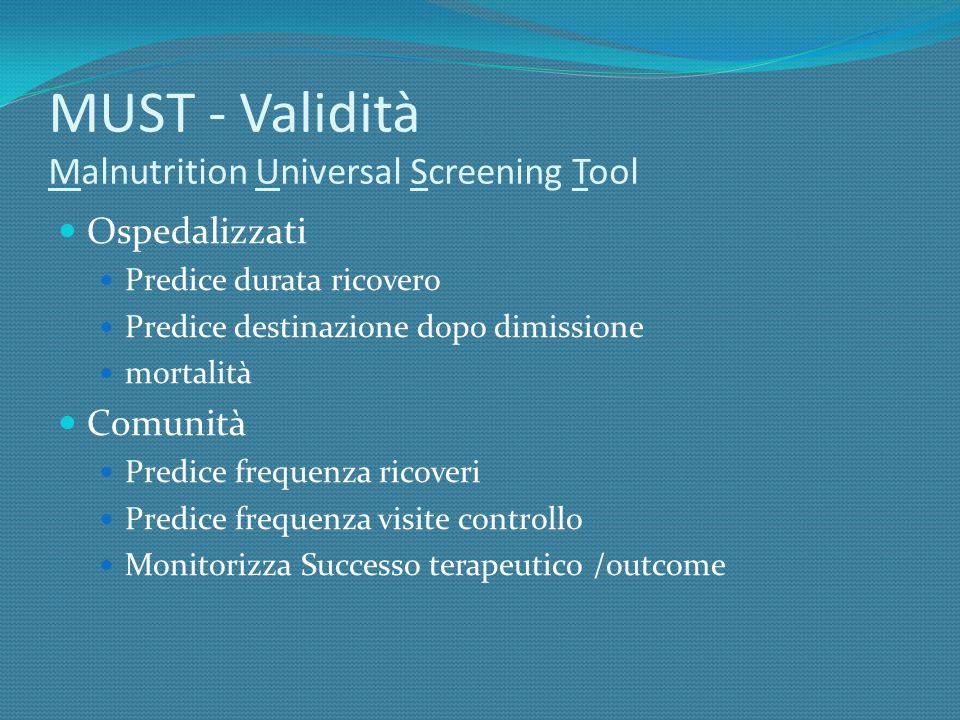 MUST - Validità Malnutrition Universal Screening Tool