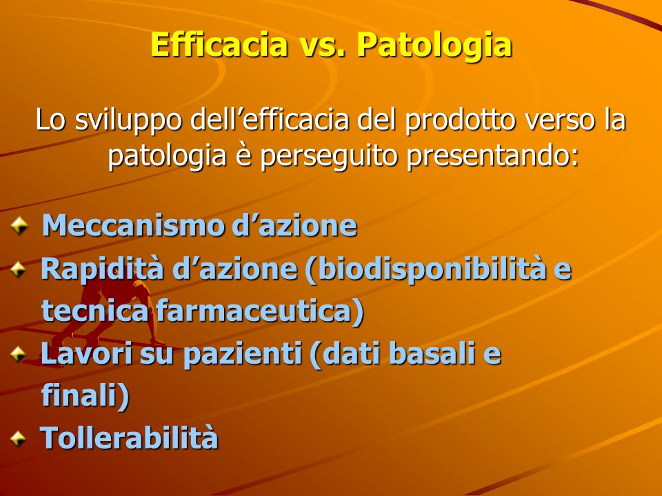 Efficacia vs. Patologia