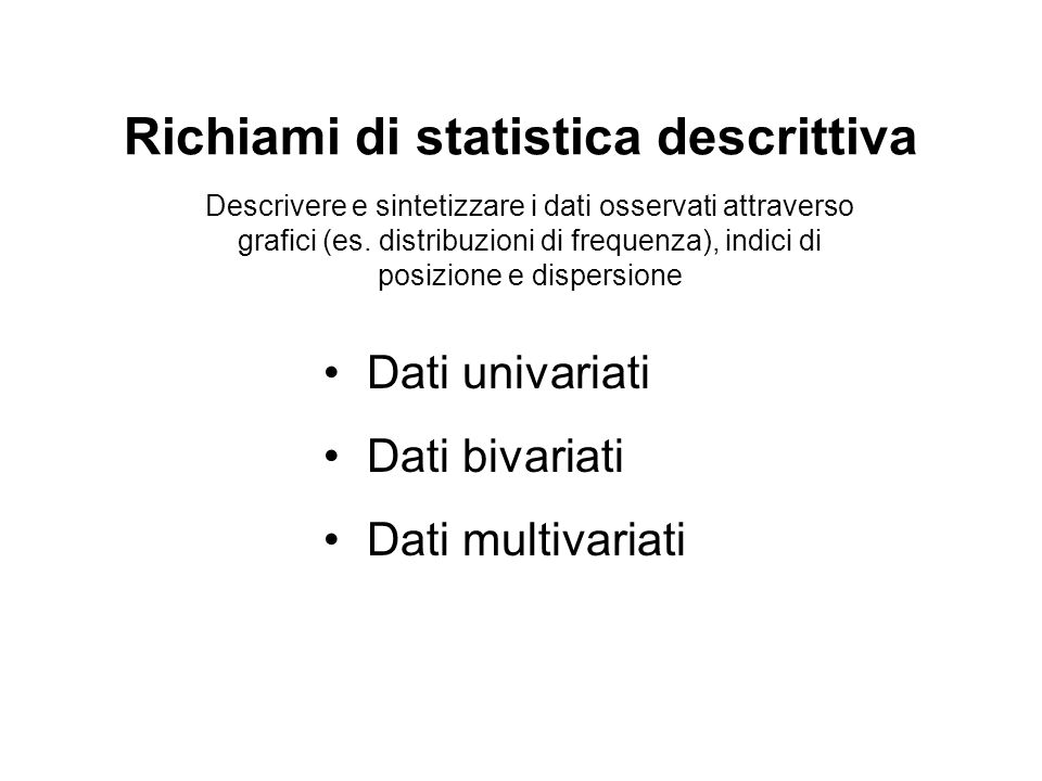 Richiami di statistica descrittiva
