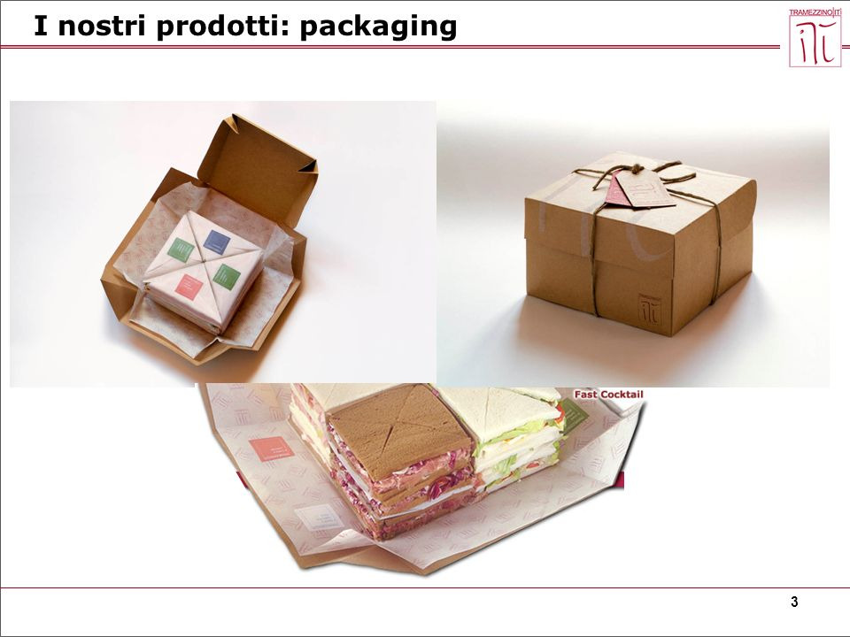 I nostri prodotti: packaging
