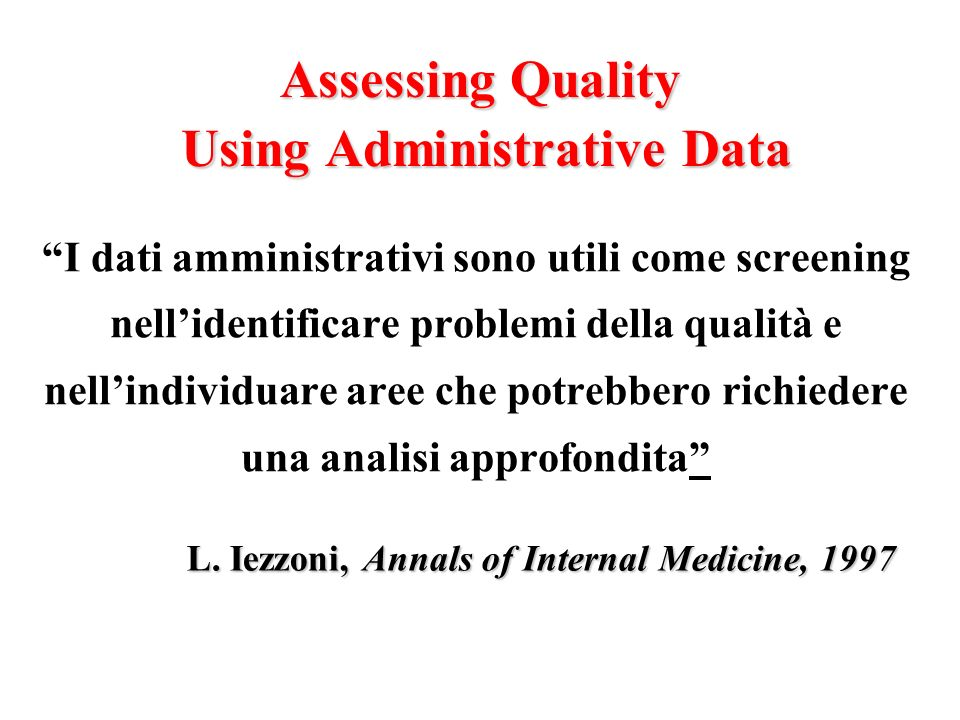 Assessing Quality Using Administrative Data