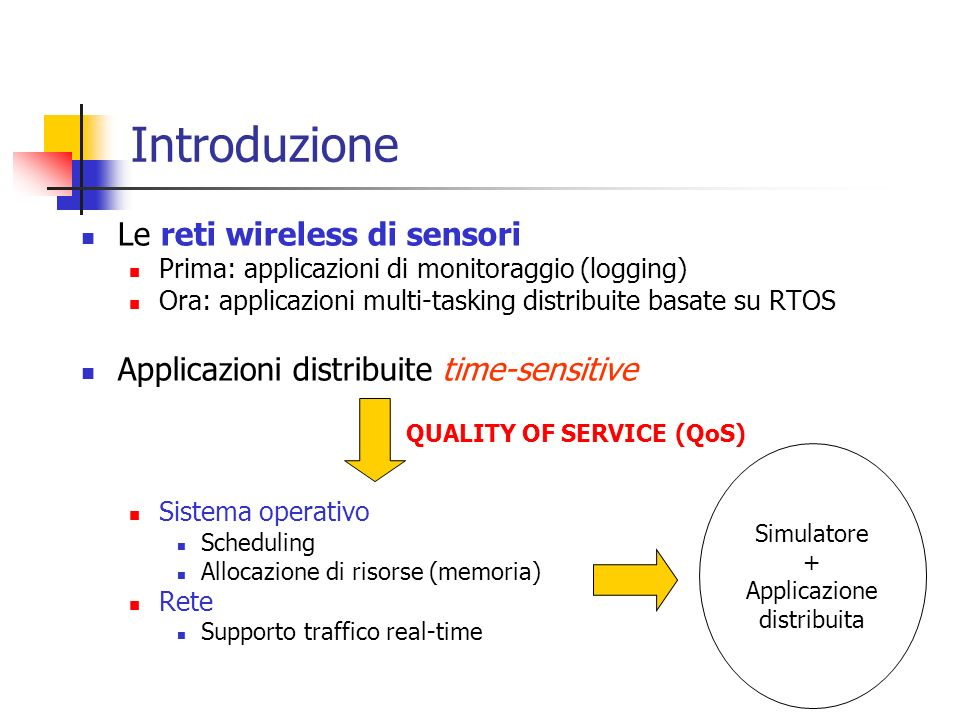Introduzione Le reti wireless di sensori