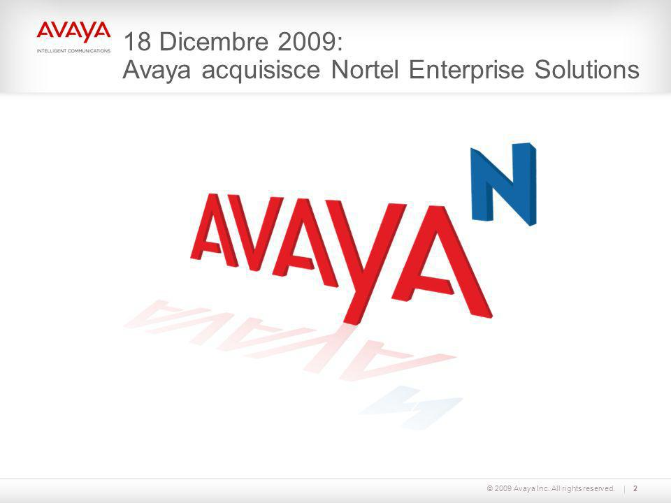 18 Dicembre 2009: Avaya acquisisce Nortel Enterprise Solutions