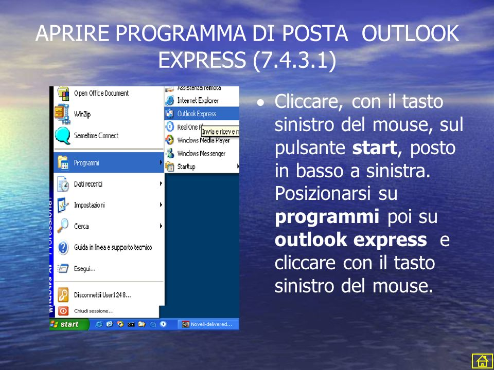 APRIRE PROGRAMMA DI POSTA OUTLOOK EXPRESS ( )
