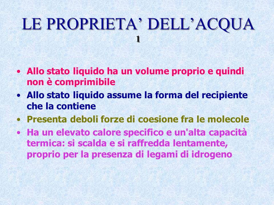 LE PROPRIETA' DELL'ACQUA 1