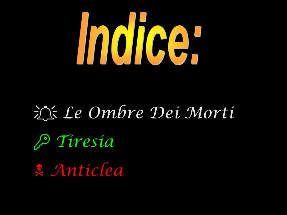 Indice: Le Ombre Dei Morti Tiresia Anticlea