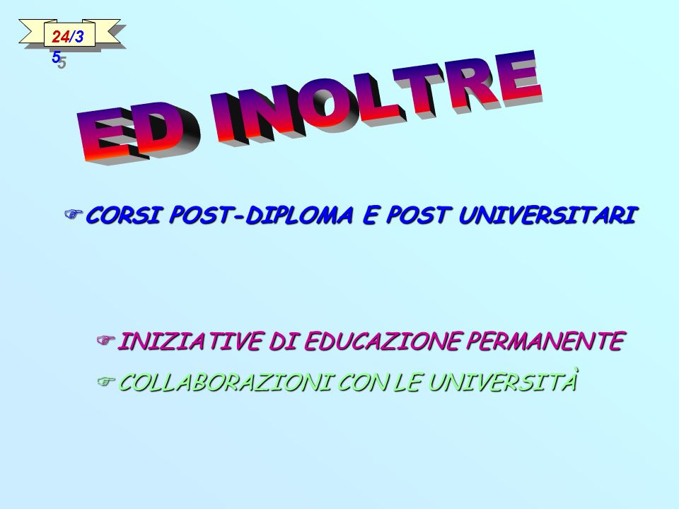 CORSI POST-DIPLOMA E POST UNIVERSITARI