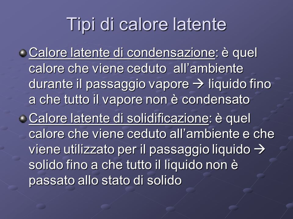 Tipi di calore latente