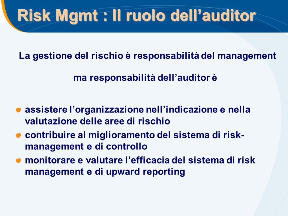 Risk Mgmt : Il ruolo dell'auditor
