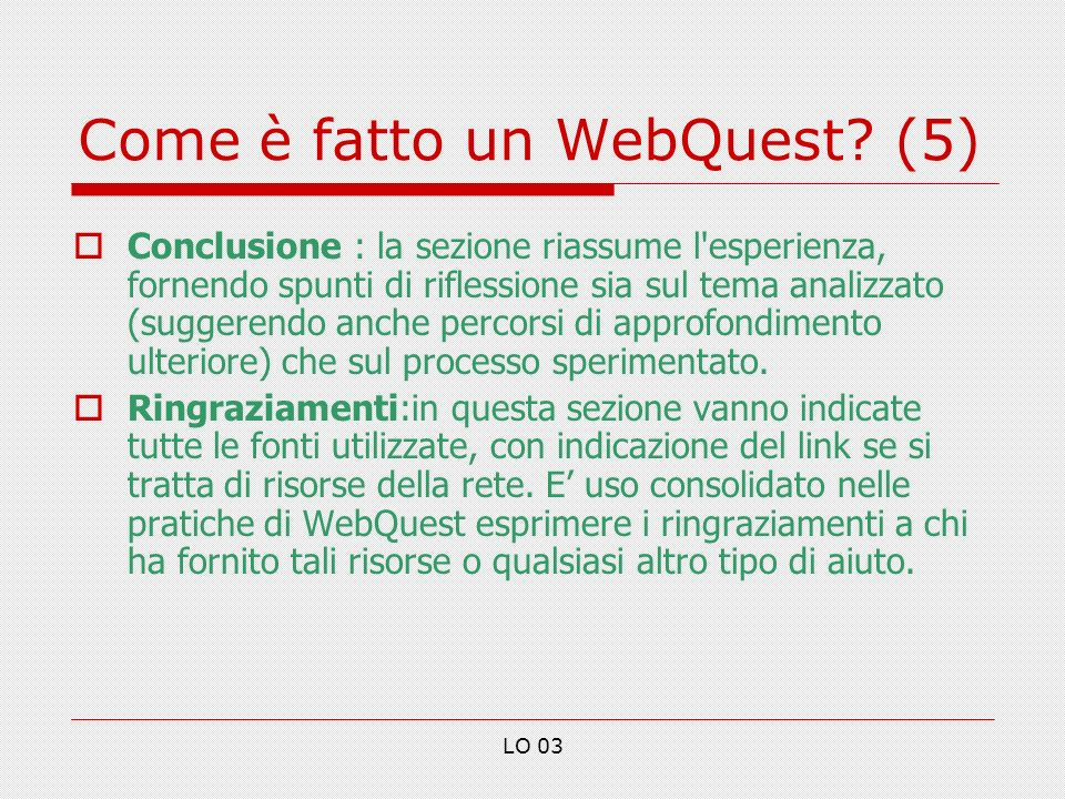 Come è fatto un WebQuest (5)