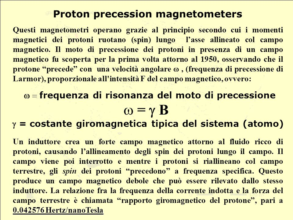 = g B Proton precession magnetometers