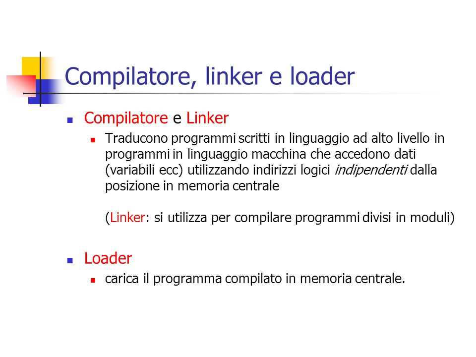 Compilatore, linker e loader