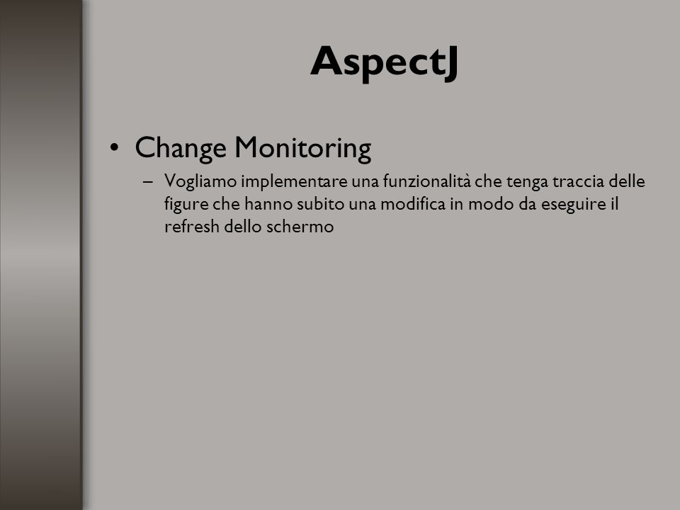 AspectJ Change Monitoring