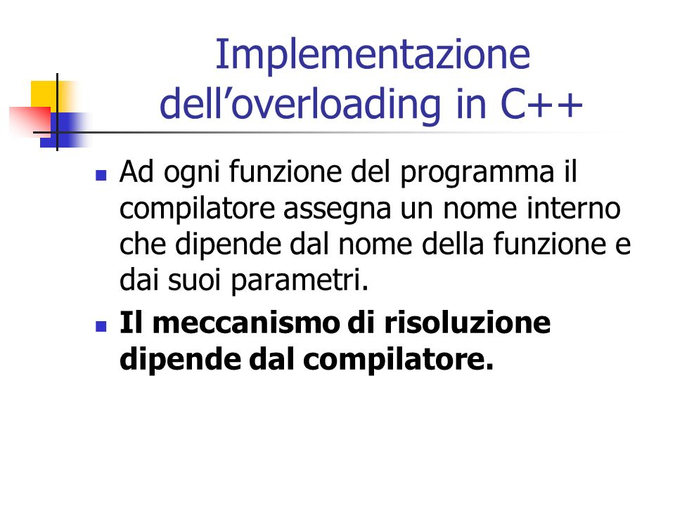 Implementazione dell'overloading in C++