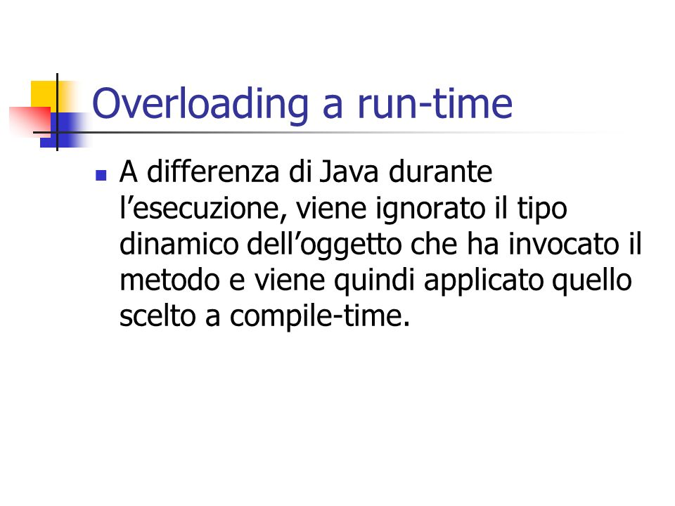 Overloading a run-time