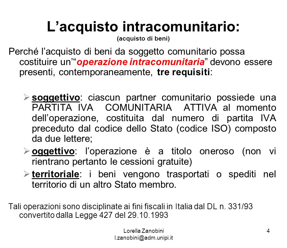 L'acquisto intracomunitario: (acquisto di beni)