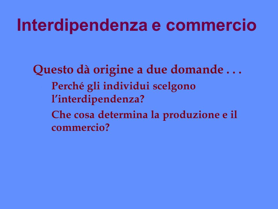 Interdipendenza e commercio