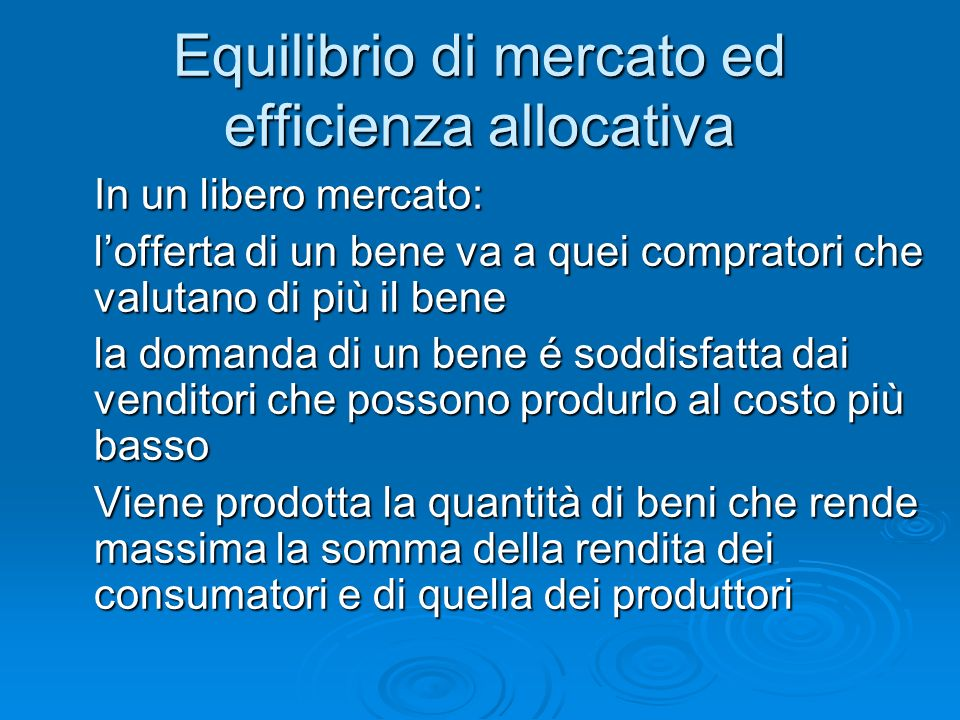Equilibrio di mercato ed efficienza allocativa