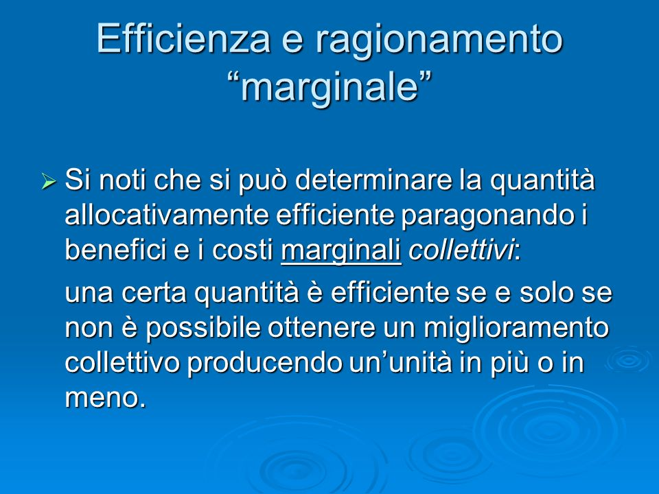 Efficienza e ragionamento marginale