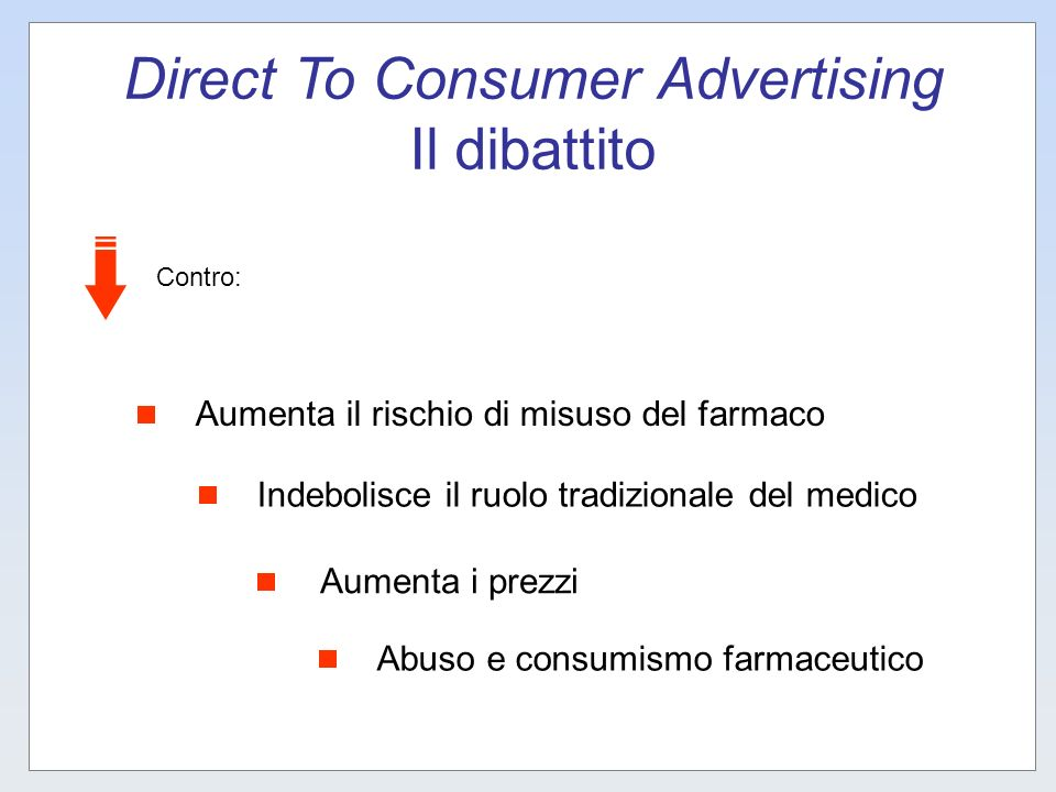 Direct To Consumer Advertising Il dibattito