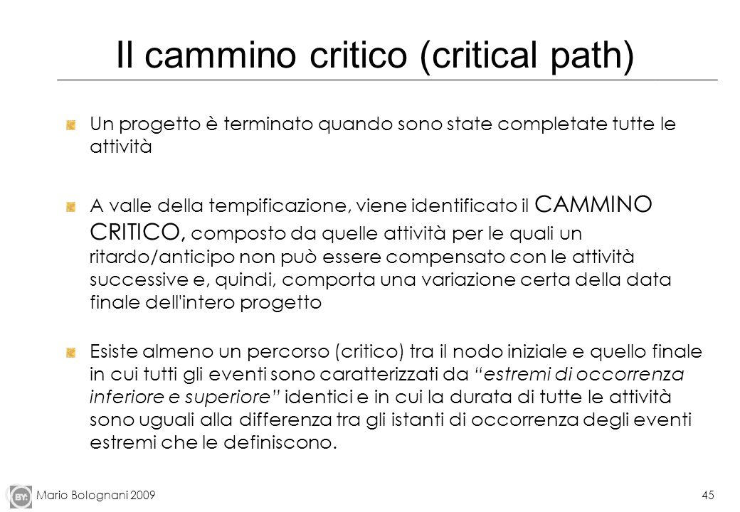 Il cammino critico (critical path)
