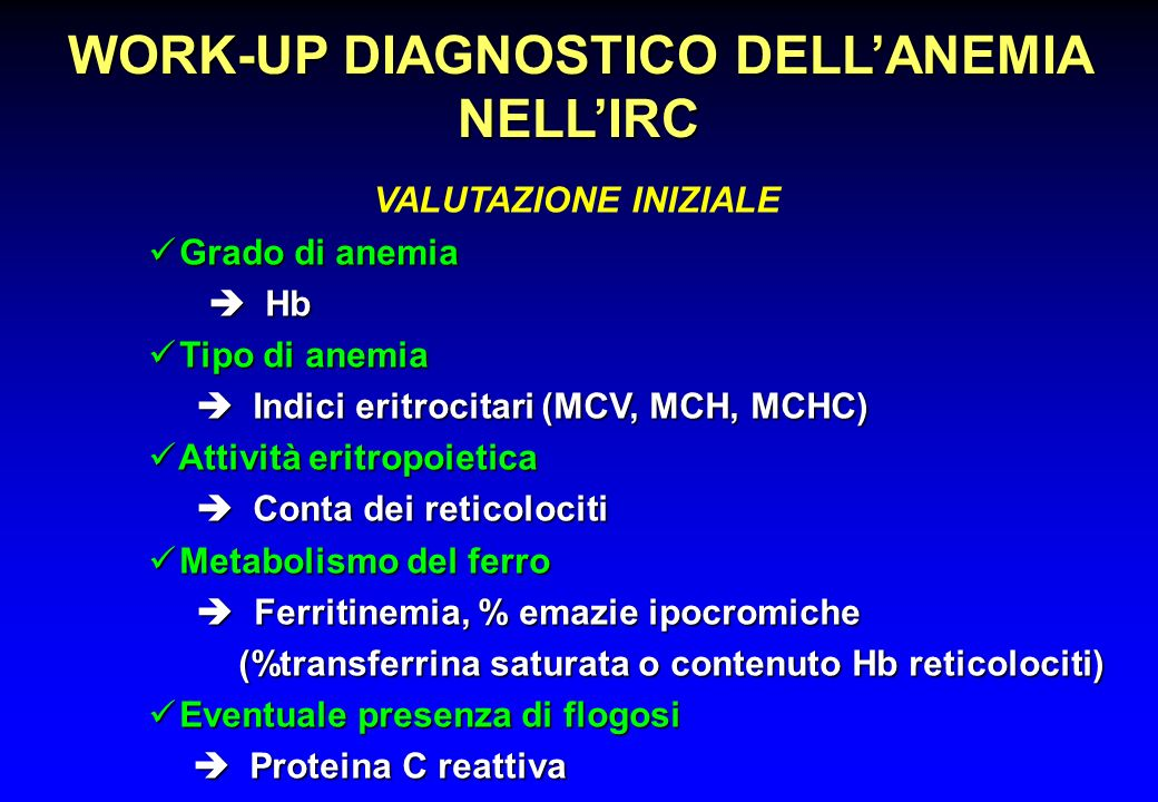 WORK-UP DIAGNOSTICO DELL'ANEMIA NELL'IRC