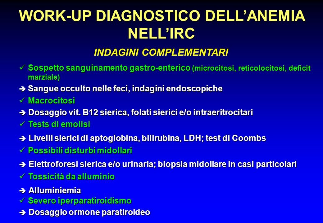 WORK-UP DIAGNOSTICO DELL'ANEMIA NELL'IRC INDAGINI COMPLEMENTARI