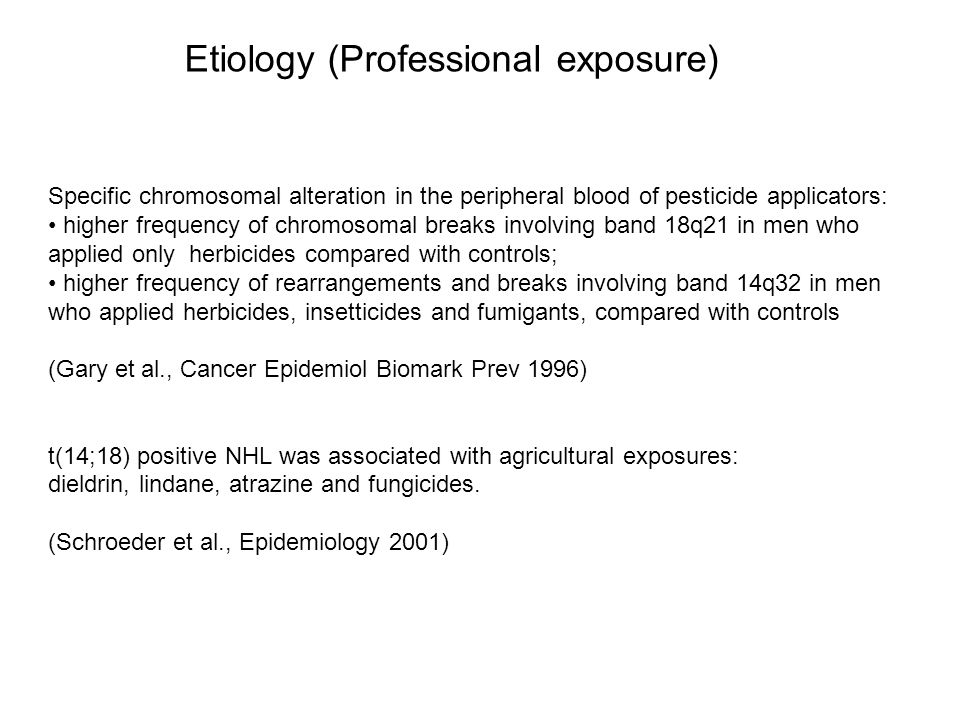 Etiology (Professional exposure)