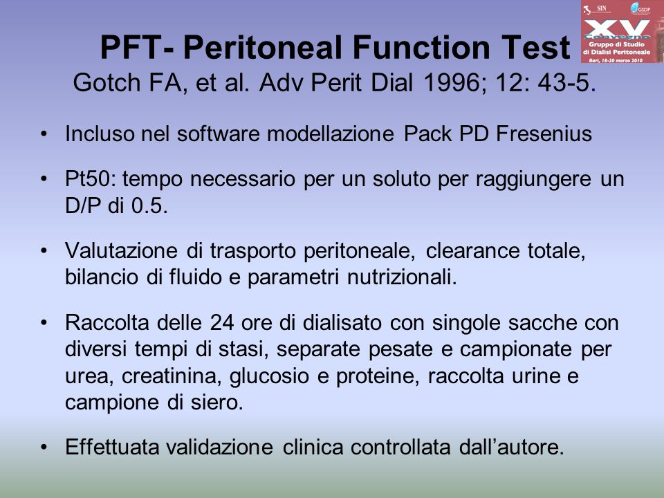 PFT- Peritoneal Function Test Gotch FA, et al
