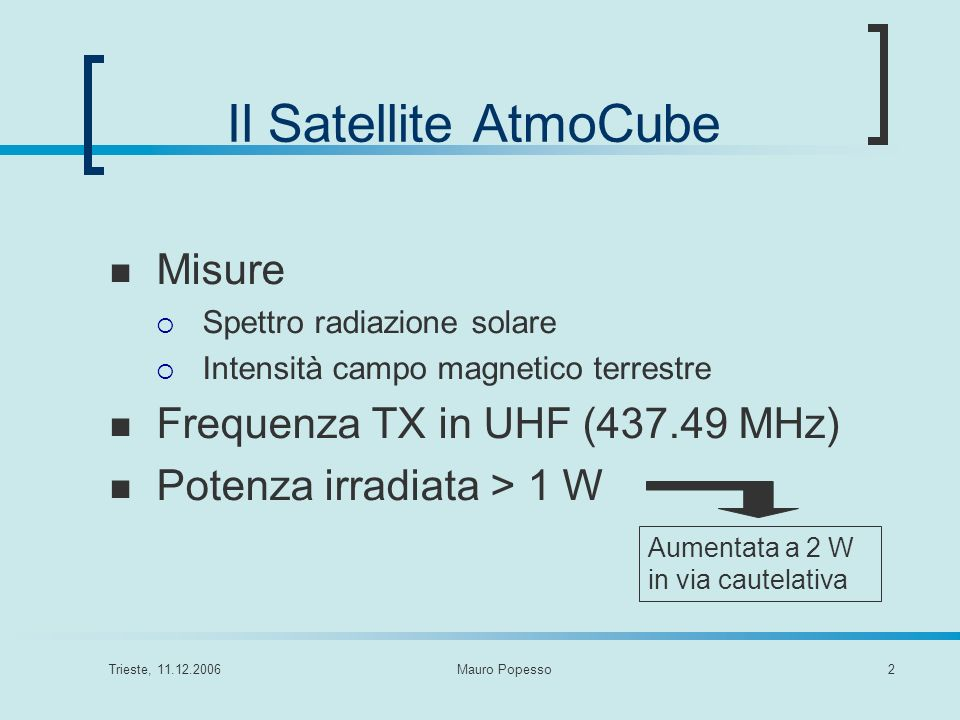 Il Satellite AtmoCube Misure Frequenza TX in UHF ( MHz)