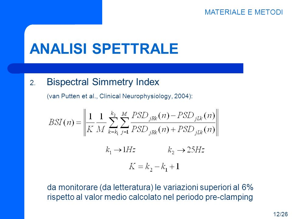 ANALISI SPETTRALE Bispectral Simmetry Index