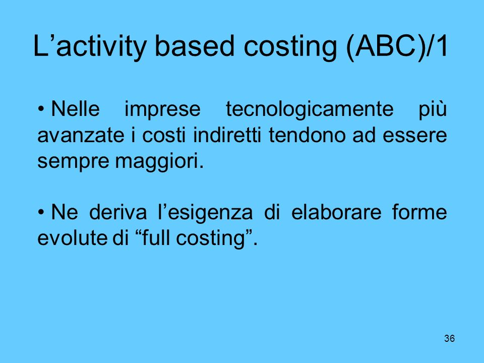 L'activity based costing (ABC)/1