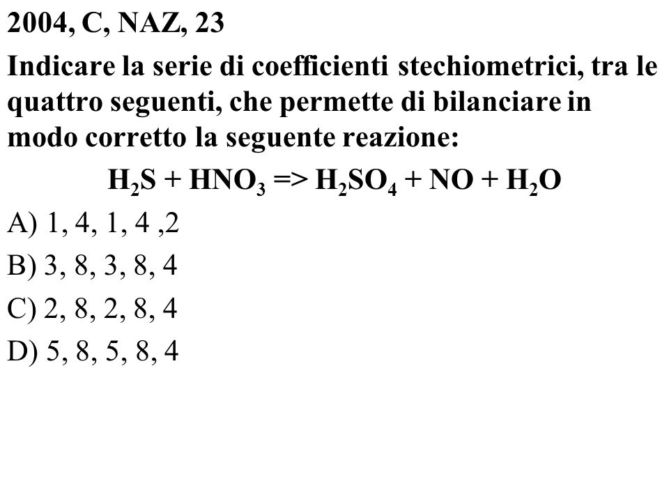 H2S + HNO3 => H2SO4 + NO + H2O