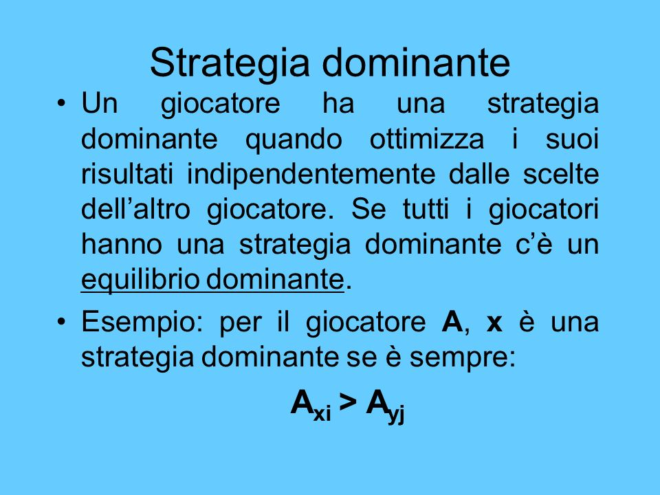 Strategia dominante Axi > Ayj