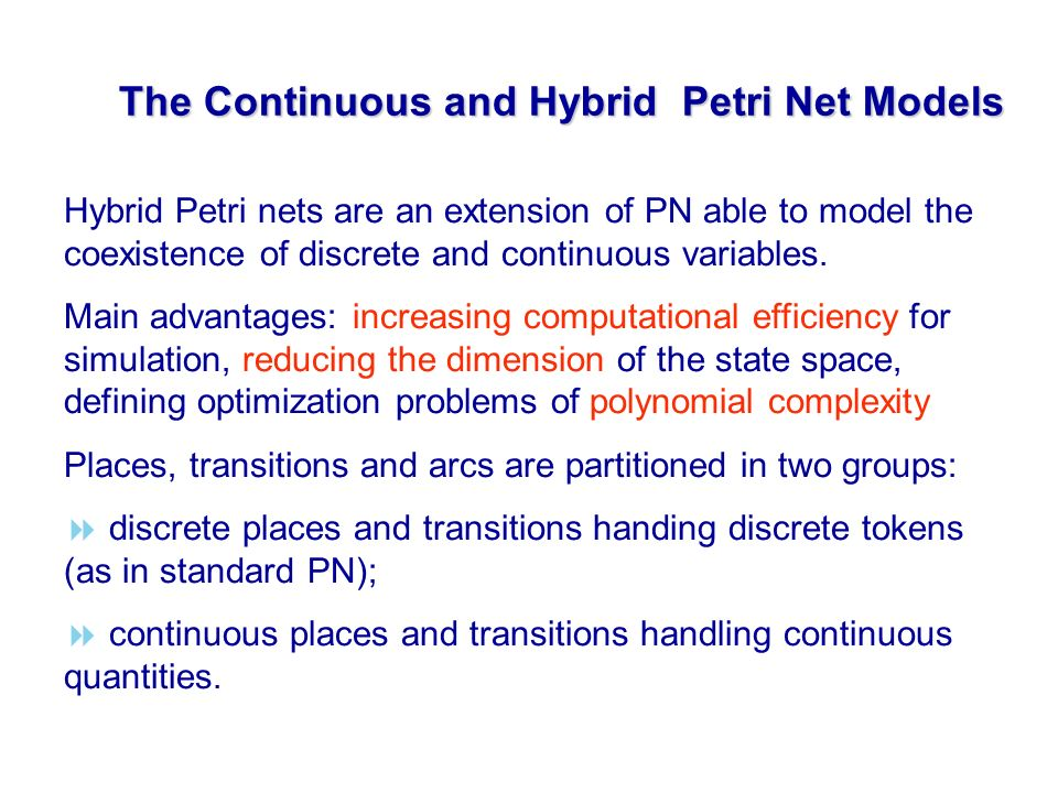 The Continuous and Hybrid Petri Net Models