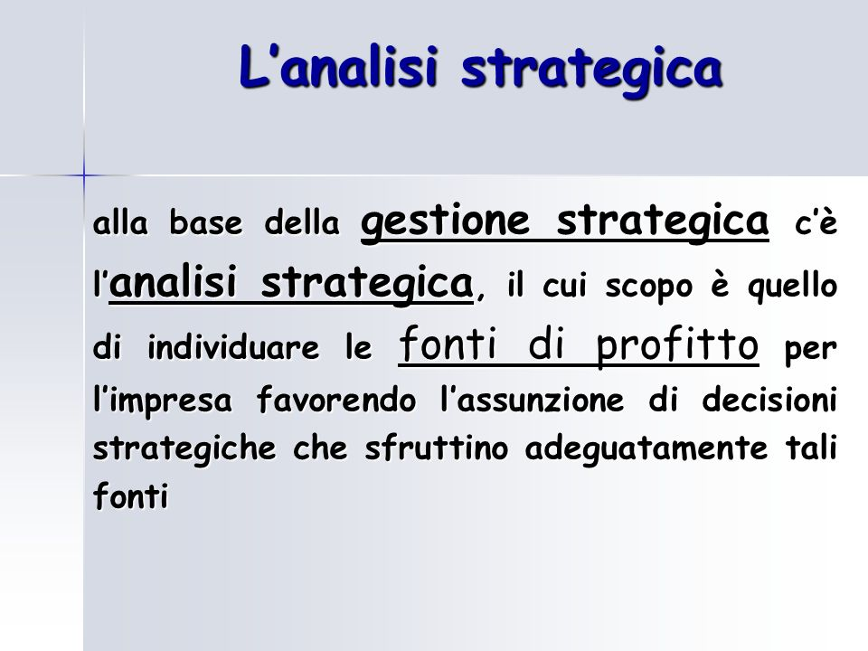 L'analisi strategica