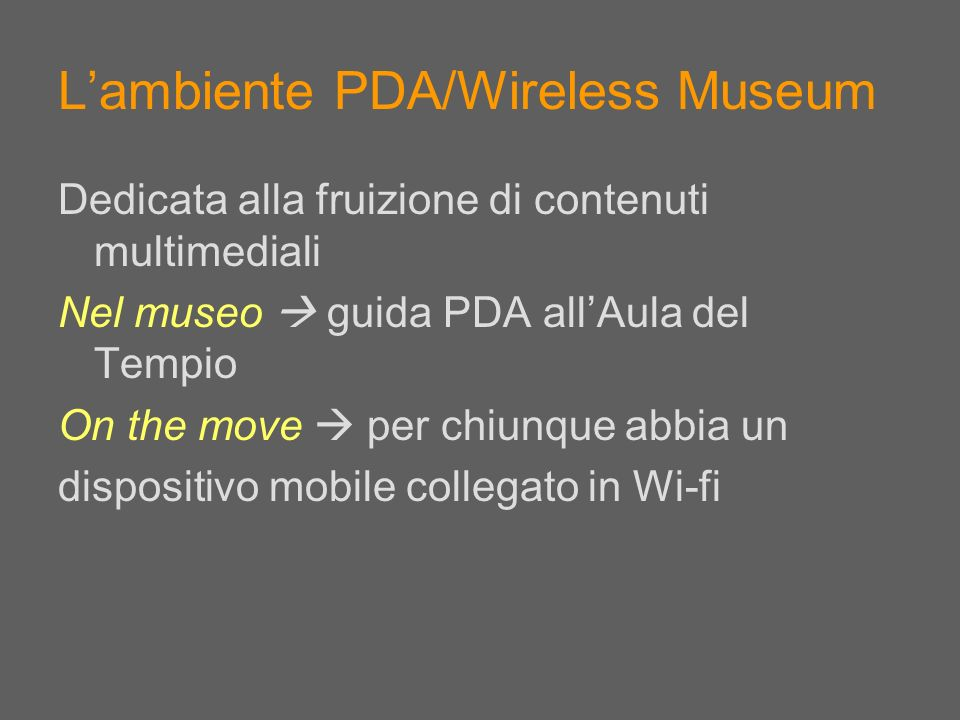 L'ambiente PDA/Wireless Museum