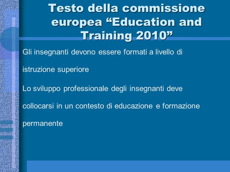 Testo della commissione europea Education and Training 2010
