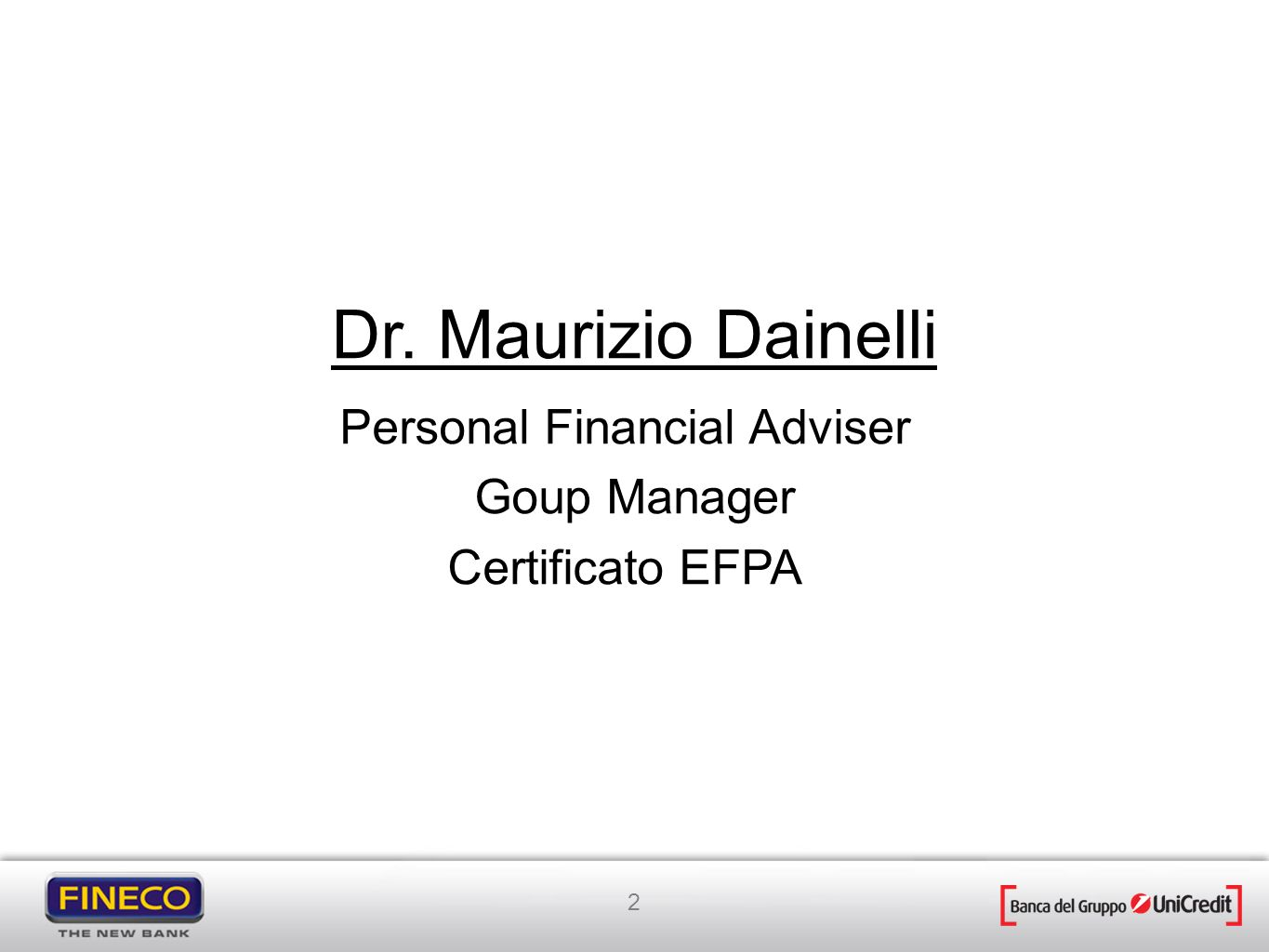 Dr. Maurizio Dainelli Personal Financial Adviser Goup Manager