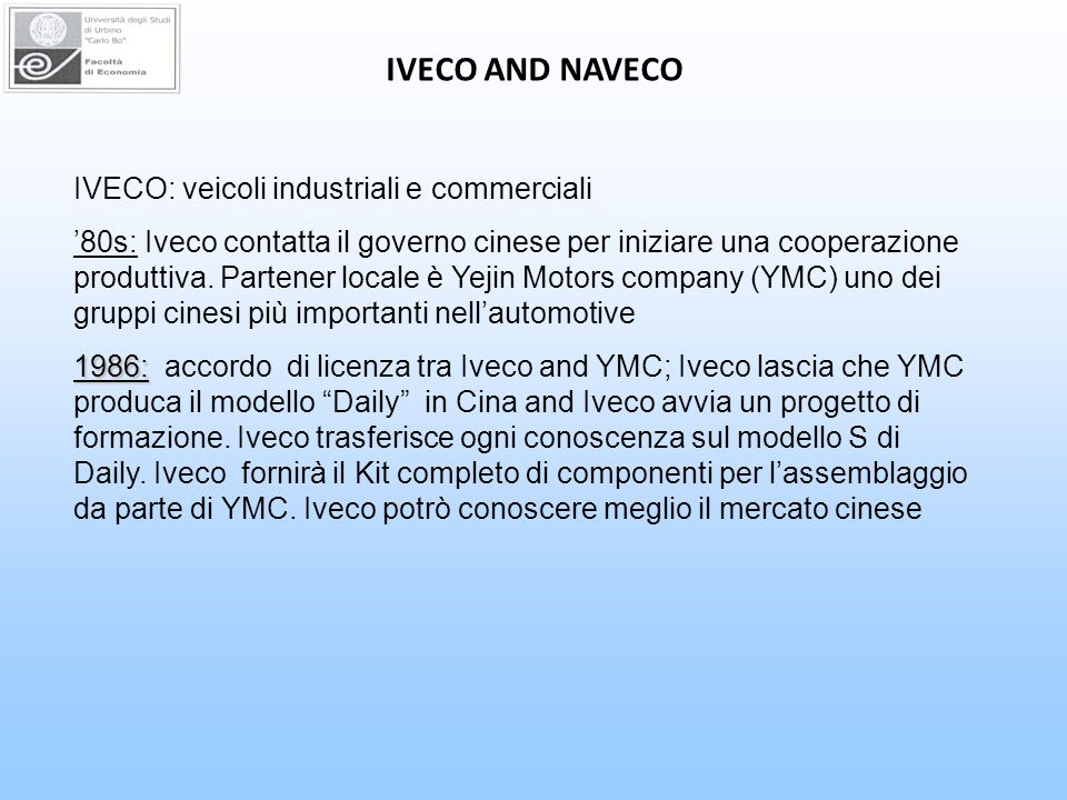 IVECO AND NAVECO IVECO: veicoli industriali e commerciali