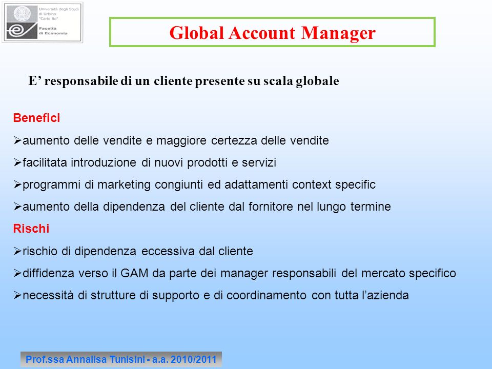 Global Account Manager Prof.ssa Annalisa Tunisini - a.a. 2010/2011