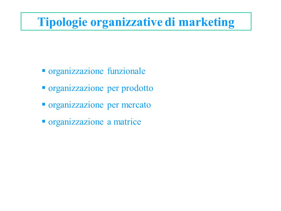 Tipologie organizzative di marketing